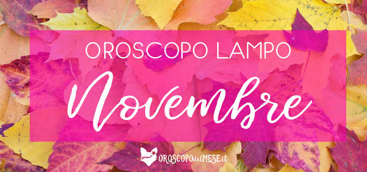 https://www.oroscopodelmese.it/wp-content/uploads/2019/11/NOVEMBRE19.jpg